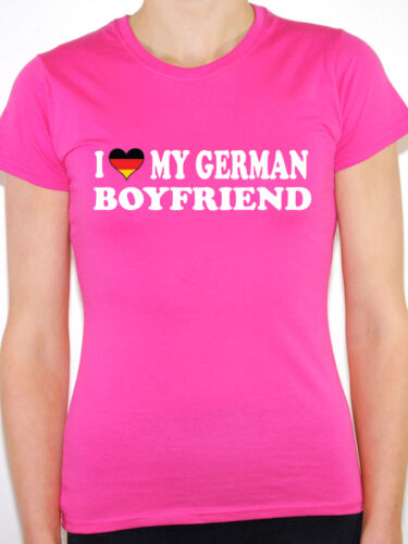 I Love My German Boyfriend Various Sizes Womens Novelty T-Shirt