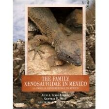 Family Xenosauridae in Mexico English & Spanish Lizard Book Knob Scaled Lizards