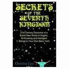 Secrets of The Seventh Kingdom Cave Authorhouse Hardback 9781425922245
