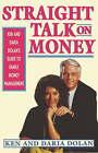Straight Talk on Money: Ken and Daria Donlan's Guide to Family Money Management by Ken Dolan, Daria Dolan (Paperback, 1994)