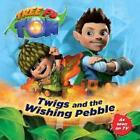 Tree Fu Tom: Twigs and the Wishing Pebble (2013, Taschenbuch)