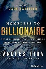 Homeless to Billionaire The 18 Principles of Wealth Attraction and Creati Eb00k