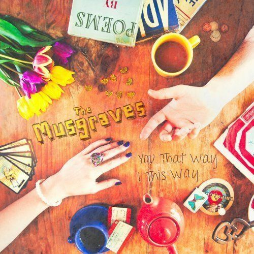 The Musgraves - Du That Way I This Way Neue CD