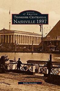 Tennessee-Centennial-Nashville-1897-Hardback-or-Cased-Book