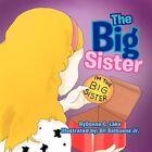 Big Sister 9781462852505 by Donna C Lake Paperback