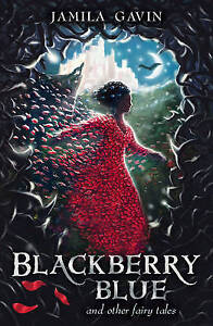 Blackberry-Blue-and-Other-Fairy-Tales-by-Gavin-Jamila-ExLibrary