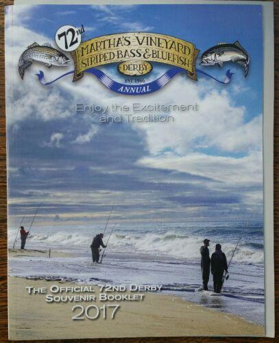 2017 MARTHA/'S VINEYARD 72nd STRIPED BASS /& BLUEFISH FISHING DERBY PROGRAM BOOK