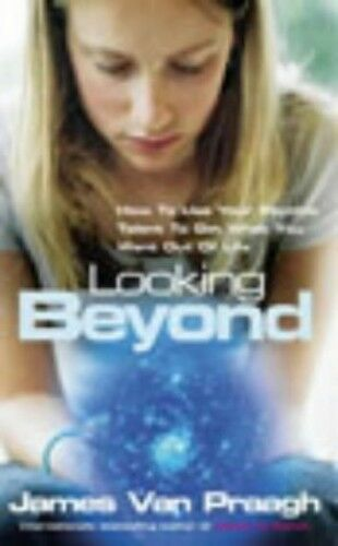 1 of 1 - Looking Beyond: How To Use Your Psychic Talen... by Van Praagh, James 184413217X