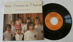 PETITS-CHANTEURS-DE-ST-RAPHAEL-EP-45T-BOYS-CHOIR-L-039-ENFANT-AU-TAMBOUR
