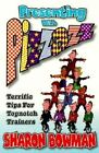 Presenting with Pizzazz: Terrific Tips for Topnotch Trainers by Sharon L Bowman (Paperback, 1997)