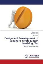 Design and Development of Sildenafil Citrate Mouth Dissolving Film: By Patel ...