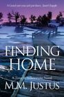 Finding Home by M M Justus (Paperback / softback, 2013)