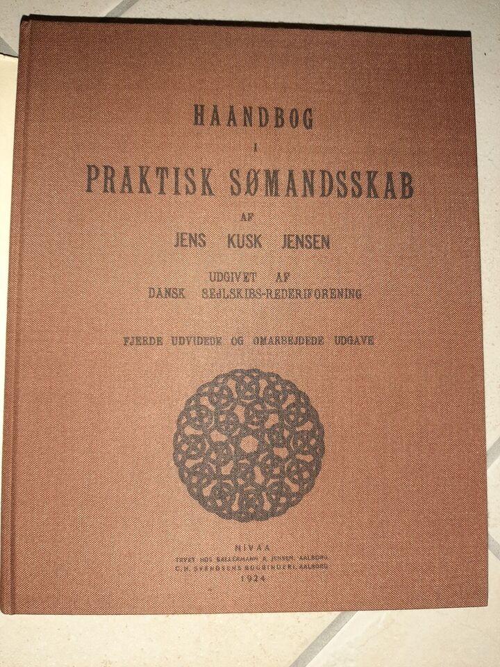 Håndbog i PRAKTISK sømandsskab, Jens Kusk Jensen, emne: