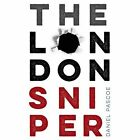 The London Sniper by Daniel Pascoe (Paperback, 2015)