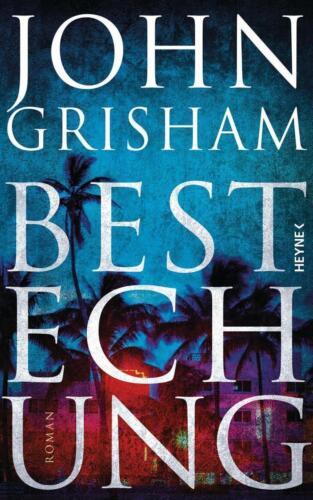 1 von 1 - Bestechung von John Grisham (2017, Gebundene Ausgabe)