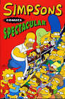 Simpsons Comics: v. 2: Spectacular by Matt Groening (Paperback, 2008)