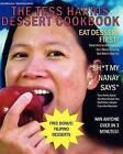 The Tess Harris Dessert Cookbook by Tess Harris (Paperback / softback, 2012)