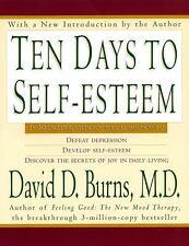 Ten Days to Self-Esteem Burns, David D., M.D. Paperback