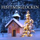 Festtagsglocken-Holiday Bells von Various Artists (2012)