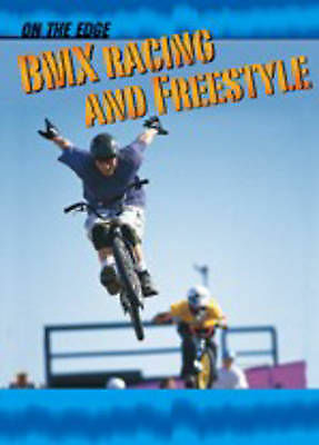 1 of 1 - Nelson, Julie, On The Edge: BMX Racing Hardback, Very Good Book
