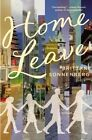 Home Leave by Brittani Sonnenberg (Hardback, 2014)