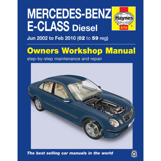 Mercedes E-Class Haynes Manual 2002-10  2.2 2.7 3.0 3.2 Diesel