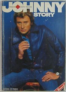 Details Sur Johnny Hallyday Livre Johnny Story Francois Jouffa