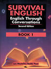 Survival English 1: English Through Conversations by Bobbi Paul, Lee Mosteller (Paperback, 1993)