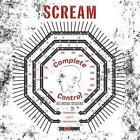 Complete Control  Recording Sessions von Scream (2011)