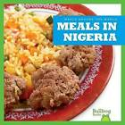 Meals in Nigeria by Cari Meister (Hardback, 2016)