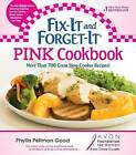 Fix-it and Forget-it Pink Cookbook by Phyllis Good (Paperback, 2012)
