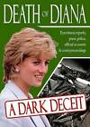 Death of Diana: a Dark Deceit by Dr. Steven Thomas (Paperback, 2010)
