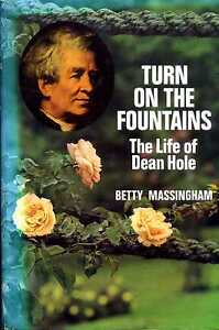 Massingham Betty TURN ON THE FOUNTAINS THE LIFE OF DEAN HOLE 1974 Hardback BOOK - <span itemprop=availableAtOrFrom>Llanwrda, United Kingdom</span> - Items may be returned within seven days if found not to be as described. Returns for reasons other than this must be by prior arrangement. Most purchases from business sellers are protec - Llanwrda, United Kingdom