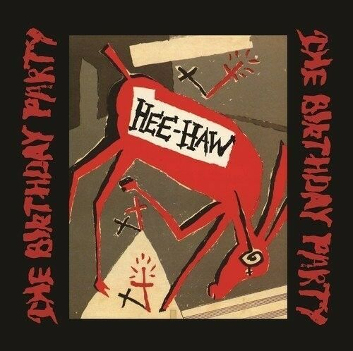 The Birthday Party - Hee-haw [New Vinyl] Black, Ltd Ed, 200 Gram