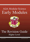 GCSE AQA Modular Science: Pt. 1 & 2: Early Modules Revision Guide - Higher by Richard Parsons (Paperback, 2001)