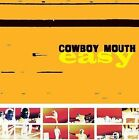 Easy [Bonus Tracks] by Cowboy Mouth (New Orleans) (CD, Feb-2005, Valley Entertainment (USA))