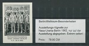 "BERLIN AUSSTELLUNGS-VIGNETTE ""NASA-URANIA 1963"" WELTRAUM SPACE ASTRONAUTEN m0019 - 68642 Bürstadt, Hessen, Deutschland - BERLIN AUSSTELLUNGS-VIGNETTE ""NASA-URANIA 1963"" WELTRAUM SPACE ASTRONAUTEN m0019 - 68642 Bürstadt, Hessen, Deutschland"