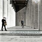 Mario Castelnuovo-Tedesco - Castelnuovo-Tedesco: Complete Music for Two Guitars (2014)