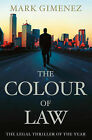 The Colour of Law by Mark Gimenez (Paperback, 2005)