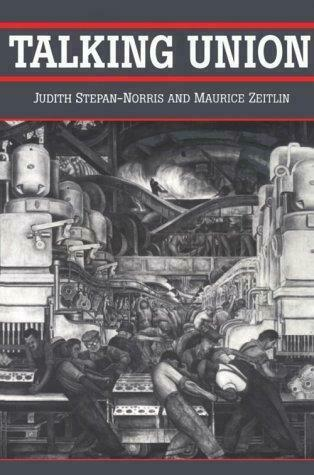 Talking Union by Stepan-Norris, Judith