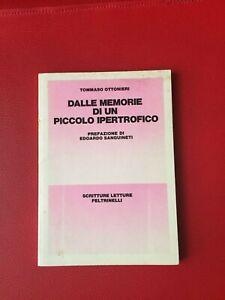 Ottonieri-Tommaso-Dalle-memorie-di-un-piccolo-ipertrofico-Feltrinelli-1980