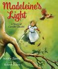 Madeleine's Light : A Story of Camille Claudel by Natalie Ziarnik (2012, Picture Book)