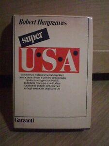 Robert Hargreaves, SUPER USA, Garzanti, 1974.