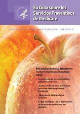 Su Guia Sobre Los Servicios Preventivos de Medicare by U. S. Department Human...