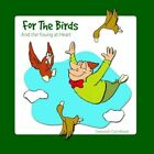 for The Birds and The Young at Heart by Deborah Cox Wood 9781425937362