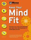 Mensa: Keep Your Mind Fit by Robert Allen (Paperback, 2007)