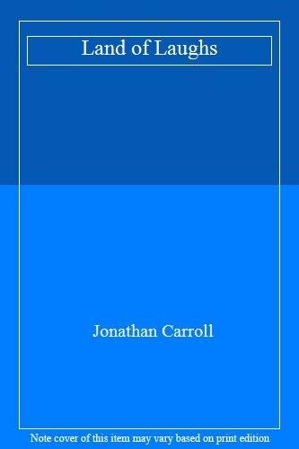 Land of Laughs,Jonathan Carroll