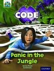 Project X Code Extra: Green Book Band, Oxford Level 5: Jungle Trail: Panic in the Jungle by Janice Pimm (Paperback, 2016)