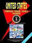 Us Foreign Trade Zones Handbook by International Business Publications, USA (Paperback / softback, 2005)