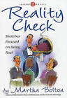 Reality Check: Sketches Focused on Being Real by Martha Bolton (Paperback / softback, 2000)